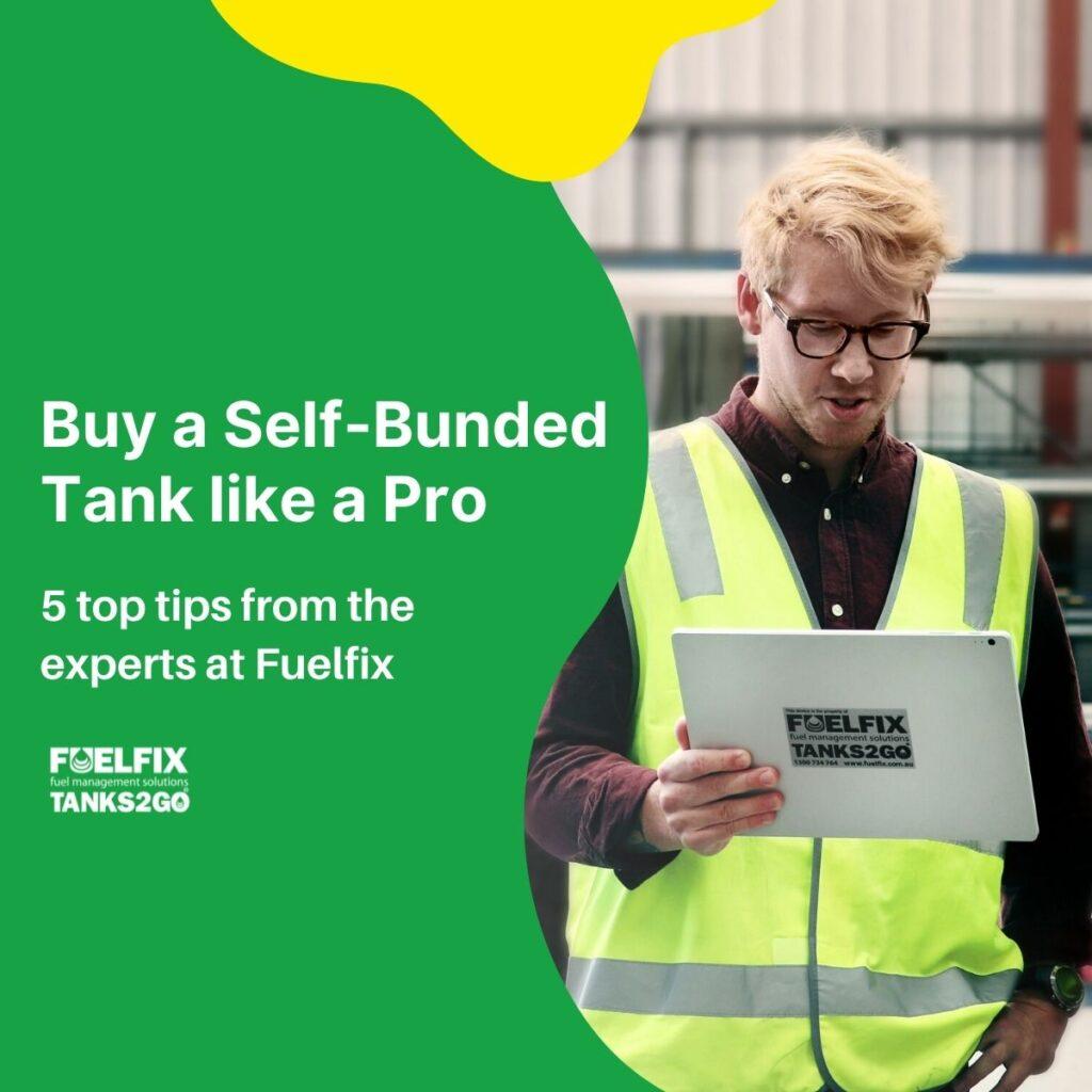 Tips to Buy Self Bunded Tank